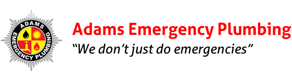 "Adams Emergency Plumbing - ""We don't just do emergencies"""