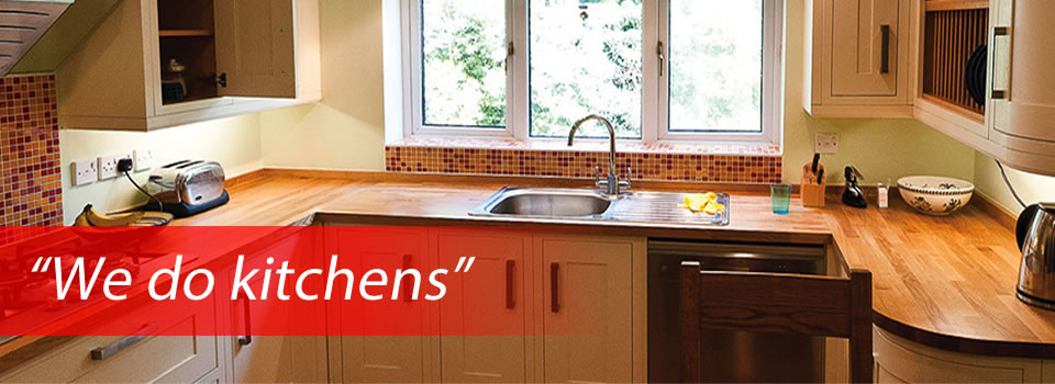 """We do kitchens"""